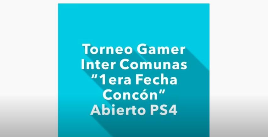 """TORNEO GAMER INTER COMUNAS""""1ERA FECHA CONCÓN"""